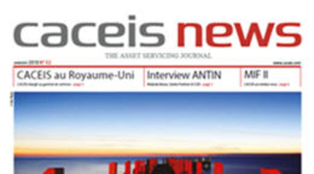 CACEIS News N° 52 - Janvier 2018